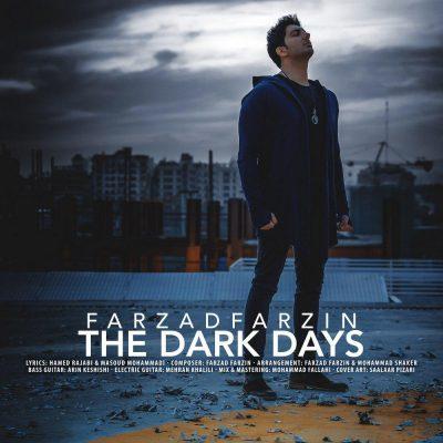 دانلود آهنگ فرزاد فرزین به نام روزهای تاریک